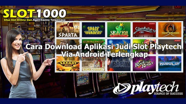 Download Judi Slot Playtech Online Via Smartphone