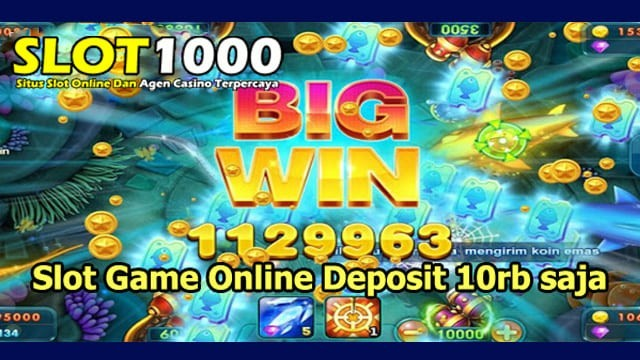 slot game online deposit 10 ribu