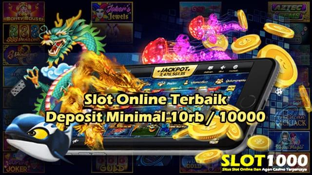 slot online terbaik deposit 10rb.